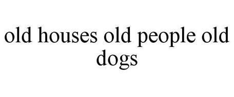 old houses old people old dogs old houses old people old dogs reviews brand information curtis nicole