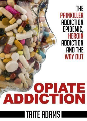 Using Methadone To Detox From Opiates by Opiate Addiction The Painkiller Addiction Epidemic