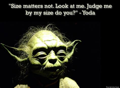 Size Does Not Always Matter by Yoda Size Matters Not Prezslide Posted Via Email From