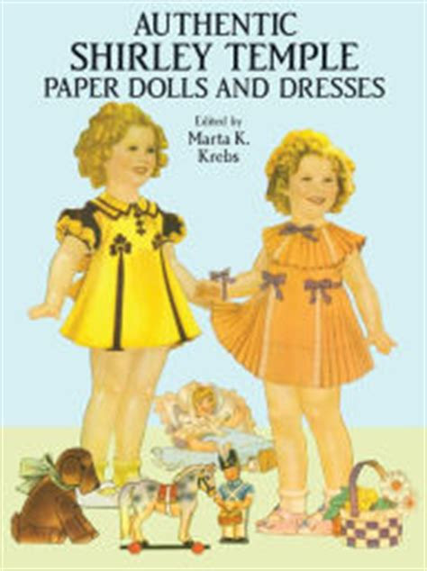 shirley temple is missing a lehand mystery volume 1 books authentic shirley temple paper dolls and dresses by marta