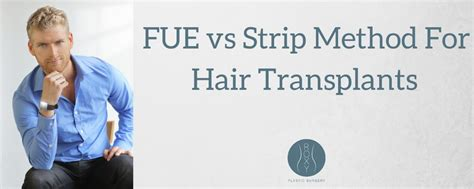 fue vs strip the difference between the fue and strip method roxy