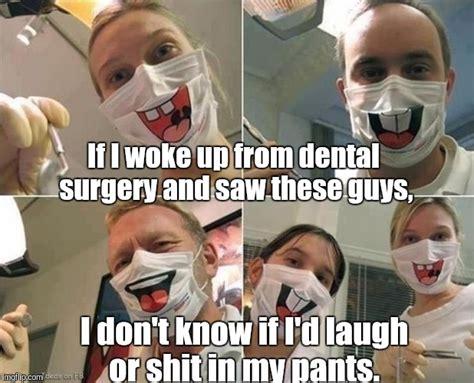 Oral Memes - dentist imgflip