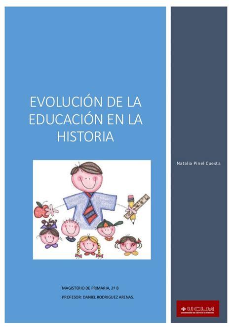 la historia de dracolino 8467502576 evolucion de la educacion en la historia
