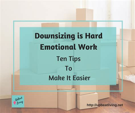 downsizing tips downsizing is emotional work ten tips to make it