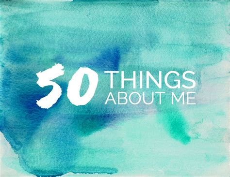 Things I About Me by 50 Random Things About Me The Sweetest Occasion