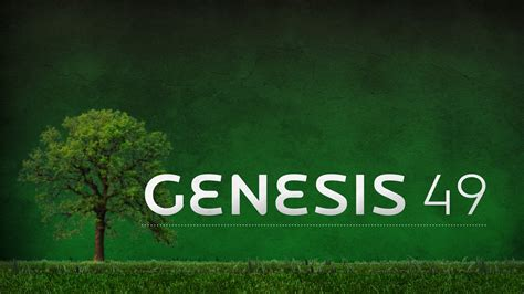 genesis 49 esv the messiah the nations grace church of philly