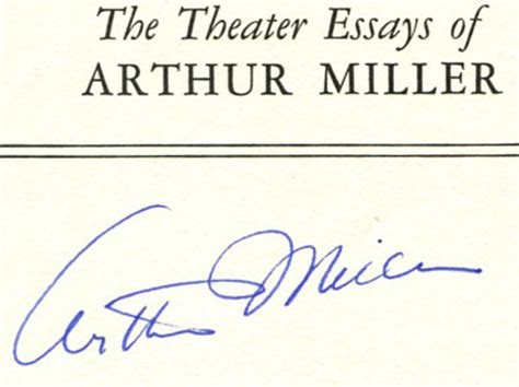 The Theater Essays Of Arthur Miller by The Theater Essays Of Arthur Miller 1st Edition 1st Printing Arthur Miller Books Tell You