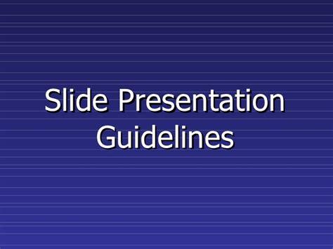 Slide Presentation Guidelines Presentation Slides