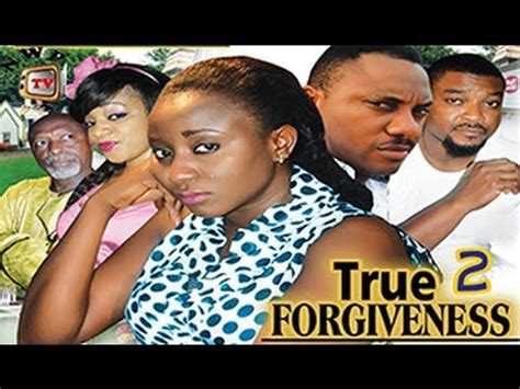 film blue nigeria youtube true forgiveness 2 nigeria nollywood movie youtube