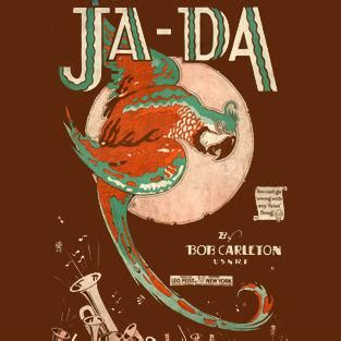 bob carleton ja da ja da ja da jing jing jing ja da sheet by bob carleton piano vocal 89075