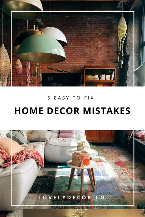 home decor mistakes 5 easy to fix home decor mistakes lovely decor