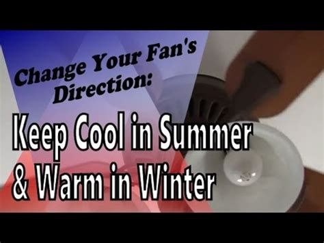How To Change The Direction Of A Ceiling Fan by How To Change Your Ceiling Fan S Blade Direction Keep