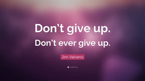 Don T Give Up quotes mind soul journey