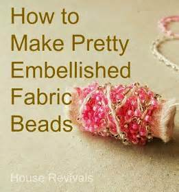 How To Make A Paper Bead Roller - house revivals how to make embellished fabric