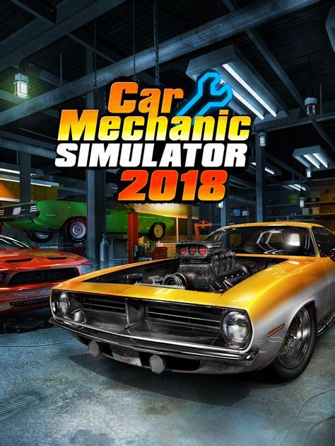 cars mechanic simulator 2018 car mechanic simulator 2018 indir update t 252 rk 231 e