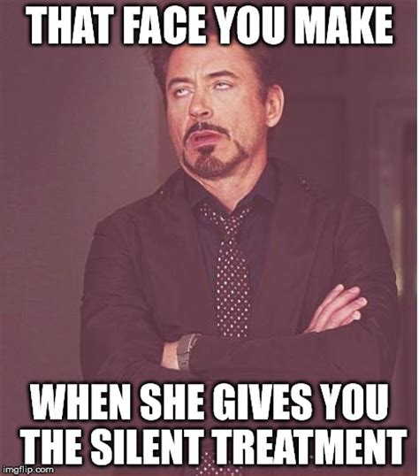 Silent Treatment Meme - face you make robert downey jr latest memes imgflip