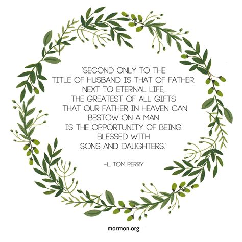lds fathers day quotes sons and daughters