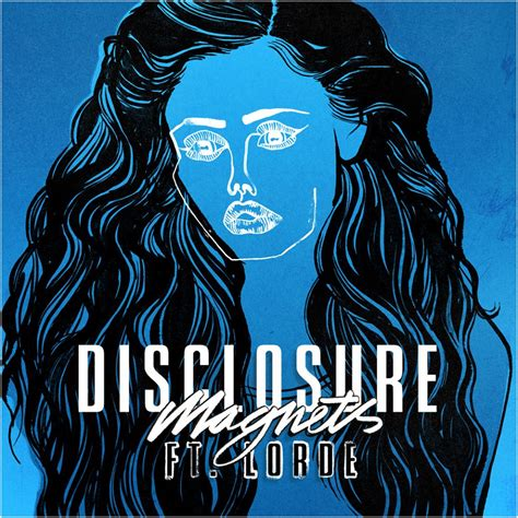 disclosure mp disclosure magnets feat lorde stereogum