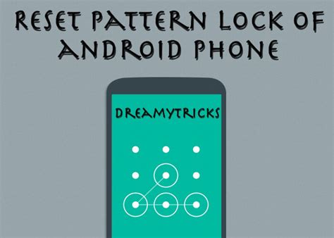 pattern lock android forgot it reset pattern lock of android mobile without data loss