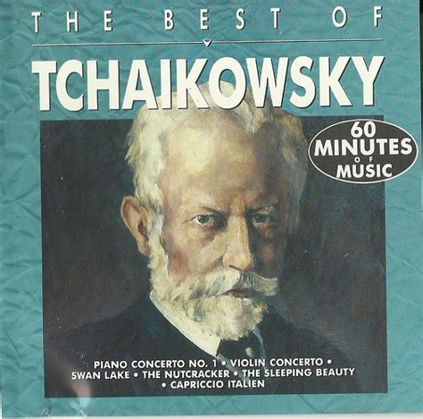 the best of tchaikovsky p i tchaikovsky the best of tchaikovsky cd at discogs