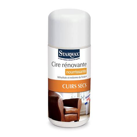 produit d entretien canapé cuir cire r 233 novante nourrissante pour cuirs secs starwax