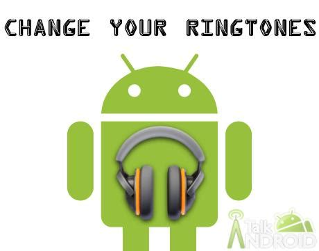 how to change ringtone on android guide how to change your sounds and ringtones