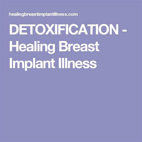 Breast Implant Detox by 32 Best Explanation Bii Images On Breast