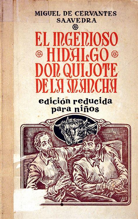 libro cervantes don quixote the 37 best portadas del libro don quijote de la mancha images on