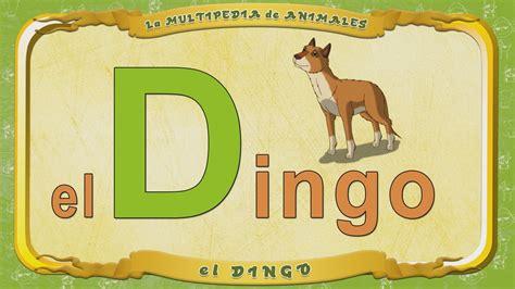 imagenes de animales que comiencen con la letra x multipedia de los animales letra d el dingo youtube