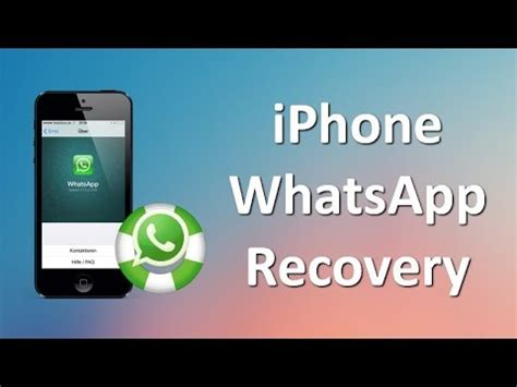 how to retrieve deleted whatsapp messages on iphone x 8 7 6s plus
