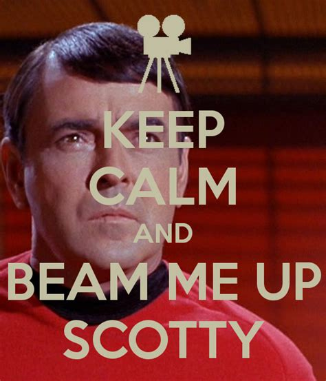 Beam Me Up Scotty keep calm and beam me up scotty poster krishicher keep