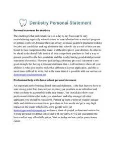 Dental School Essays dentistry personal statement