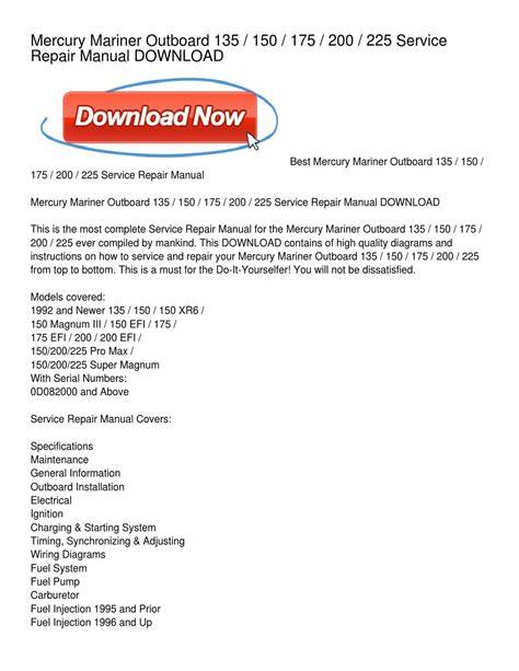 how to download repair manuals 2005 mercury mariner parking system mercury mariner outboard 135 150 175 200 225 service repair manual download by dora