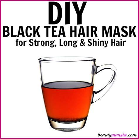 black tea mask diy diy black tea hair mask for strong shiny hair