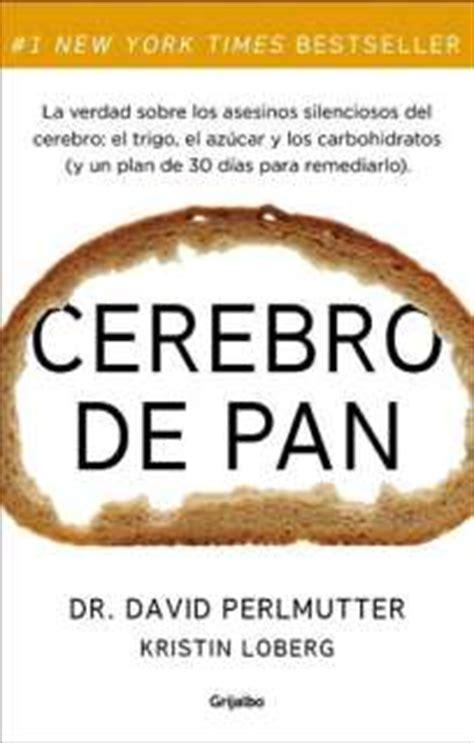 cerebro de pan la cerebro de pan david perlmutter epub pdf gratis
