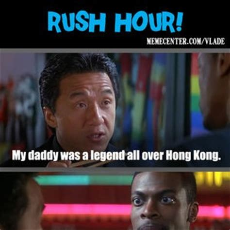 Rush Meme - rush hour quotes 1 quotesgram