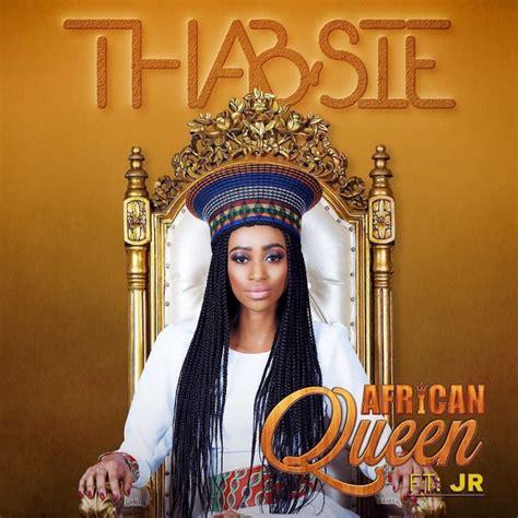 download free mp3 queen songs thabsie african queen ft jr 187 mp3 download video