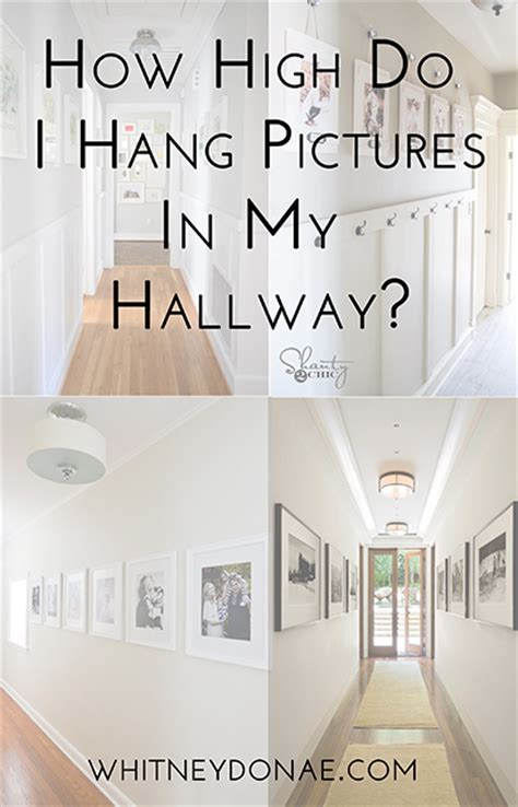 how high to hang a picture on a wall how high do i hang pictures in my hallway whitney don 225 e
