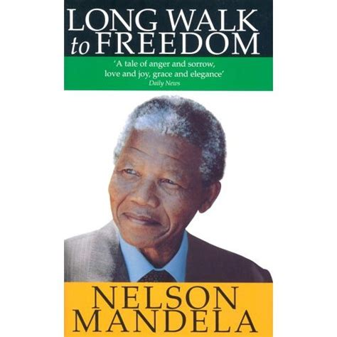 autobiography of nelson mandela long walk to freedom literature protea tours ihr spezialist f 252 r afrikareisen