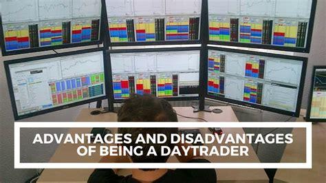 pattern day trader advantages advantages and disadvantages of daytrading bedaytrader com
