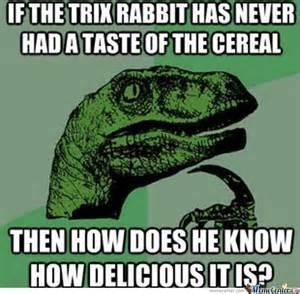 Trix Cereal Meme - trix rabbit by jojomessi99 meme center
