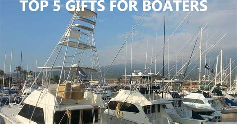 gifts for fishing boat owners custom boatique top five gifts for boaters