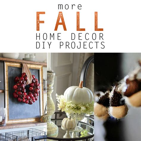 diy fall decorating projects more fall home decor diy projects the cottage market