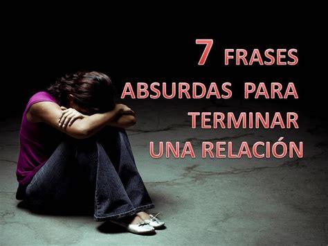 imagenes de amor para terminar una relacion las 7 peores frases para terminar una relaci 243 n youtube