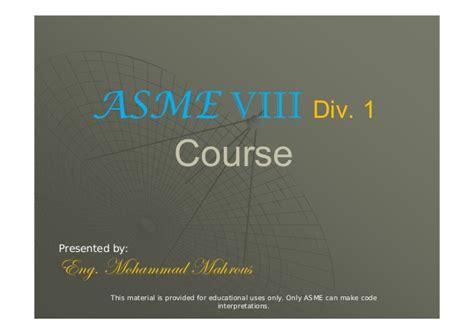 asme section viii div 1 asme viii div 1 presentation rev 0