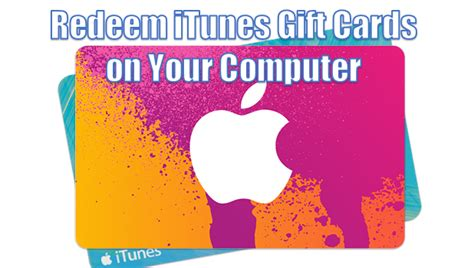Computer Gift Cards - how to redeem itunes gift cards using your computer