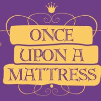 Once Upon A Mattress Musical by Once Upon A Mattress Musical Plot Characters Stageagent
