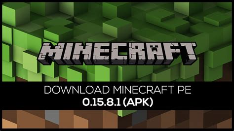 minecraft apk new version minecraft pe pocket edition 0 15 8 1 apk