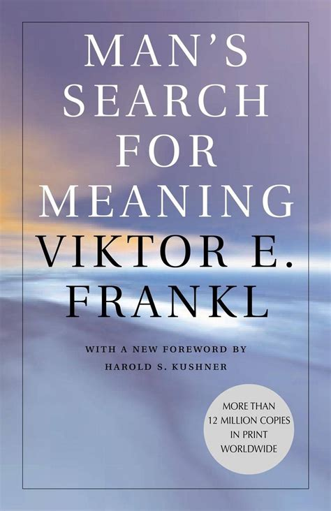 mans search  meaning  viktor frankl business