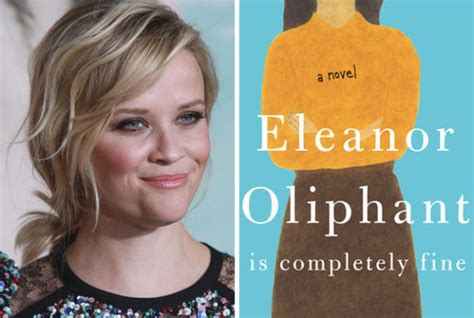 eleanor oliphant is completely a novel reese witherspoon s hello sets two novels for